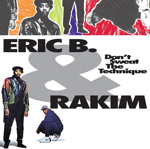 Eric B. & Rakim - Don't Sweat The Technique [2LP]