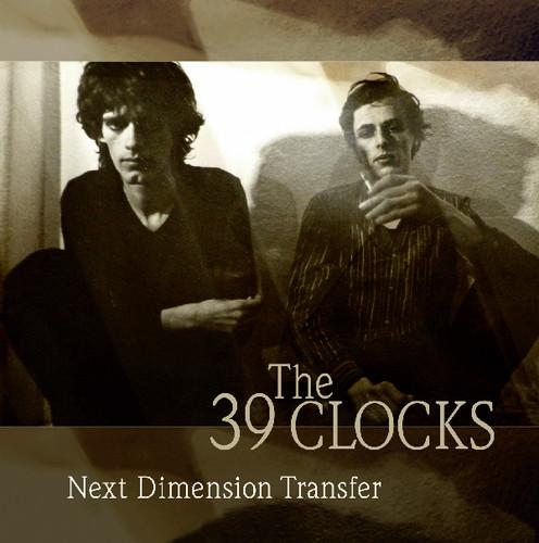 39 Clocks - Next Dimension Transfer