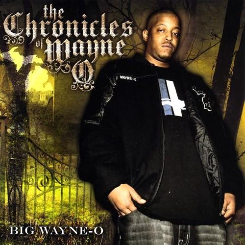 Chronicles of Wayne O