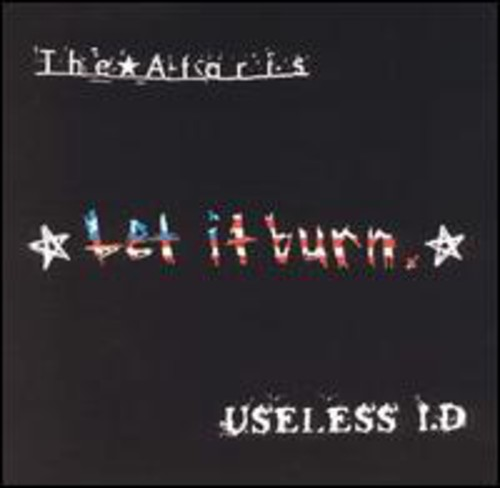Ataris/Useless Id - Let It Burn