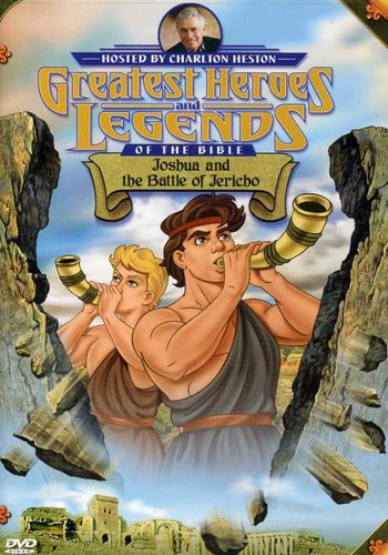 Greatest Heroes and Legends of the Bible: Joshua and the Battle of Jericho