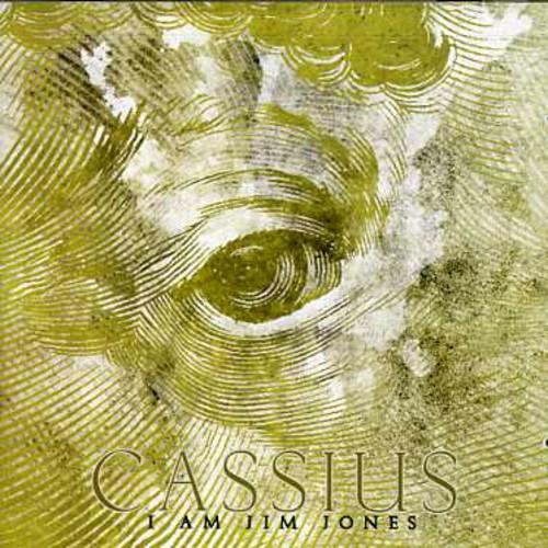 Cassius - I Am Jim Jones