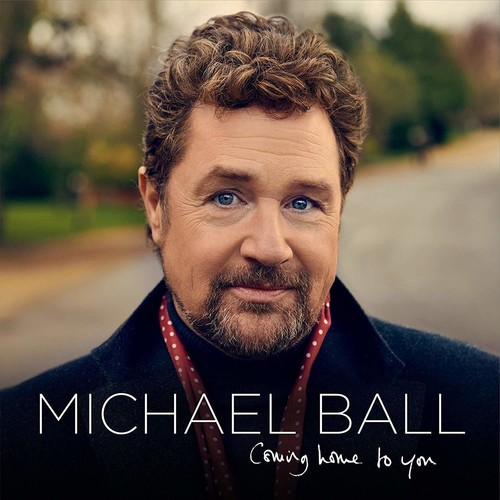 Michael Ball - Coming Home To You (Uk)