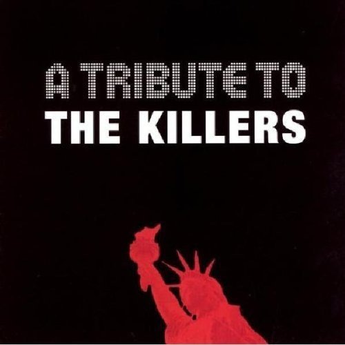 A Tribute To The Killers