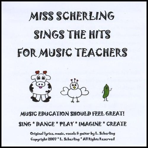 Miss Scherling Sings the Hits for Music Teachers