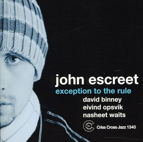 John Escreet - Exception To The Rule