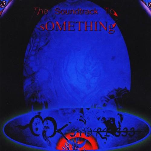 Soundtrack to Something