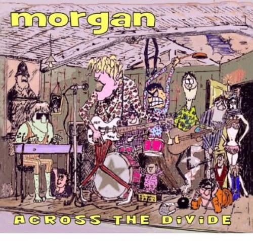 Morgan - Across the Divide