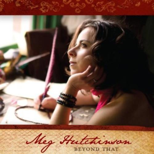 Meg Hutchinson - Beyond That