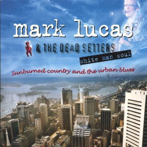 White Man Soul Sunburned Country & the Urban Blues