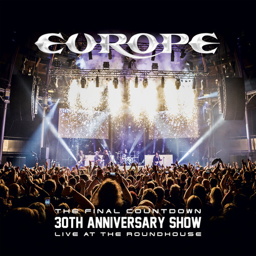Europe - The Final Countdown 30th Anniversary Show (Live At The Roundhouse) [Blu-ray]