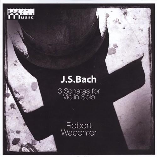 Robert Waechter - J.S.Bach 3 Sonatas For Violin Solo (Cdr)