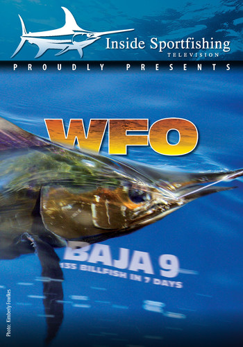 Inside Sportfishing Baja 9: Wfo 135 Billfish In 7 Days
