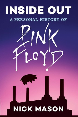- Inside Out: A Personal History of Pink Floyd