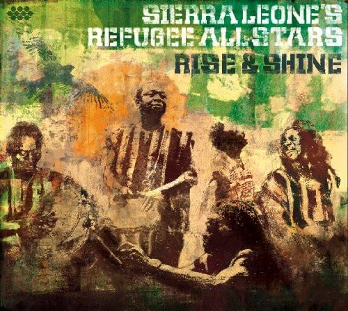 Sierra Leones Refugee All Stars - Rise and Shine