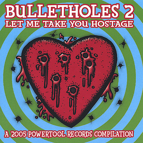 Bulletholes 2: Let Me Take You Hostage /  Various
