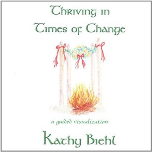Thriving in Times of Change