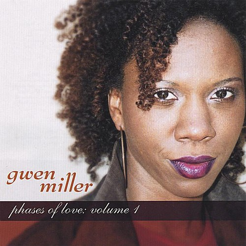 Gwen Miller - Vol. 1-Phases Of Love