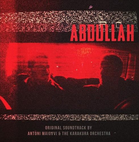 Anton Malovvi & the Karakura - Abdullah (Original Score)
