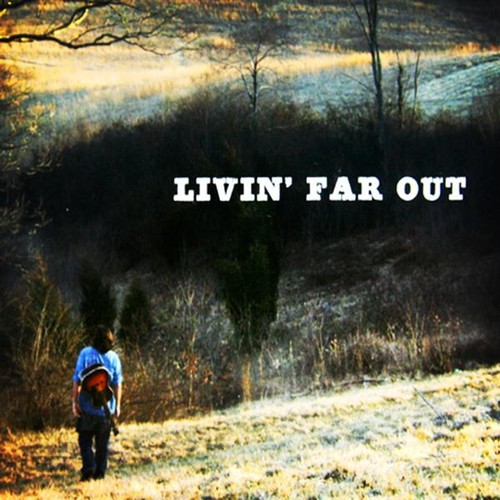 Galup, Mark : Livin' Far Out