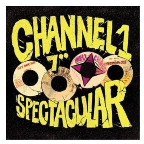 Channel 1 Seven Inch Spectacular