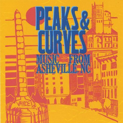 Peaks & Curves: Music from Asheville NC