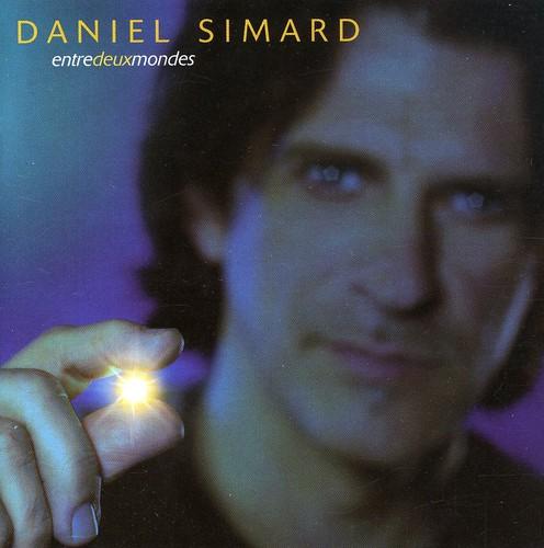 Daniel Simard - Entre Deux Mondes