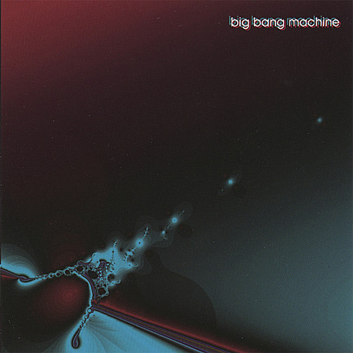 Big Bang Machine