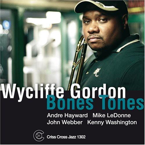 Wycliffe Gordon - Boss Bones