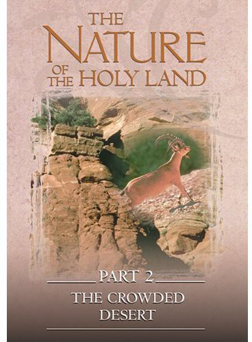 Nature of the Holy Land Part 2: Crowde