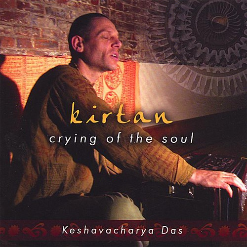 Kirtan-Crying of the Soul