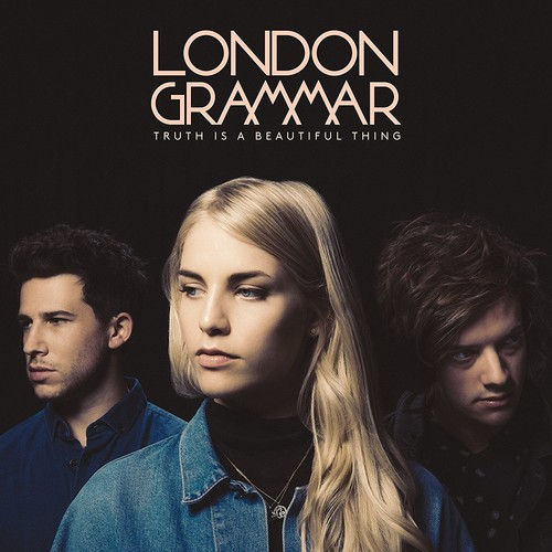 London Grammar - Truth Is A Beautiful Thing [Import]