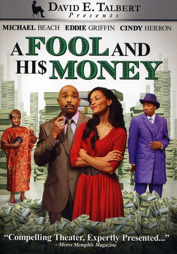 A Fool and His Money