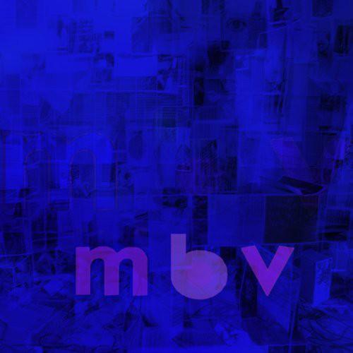 My Bloody Valentine - m b v [180 Gram LP]