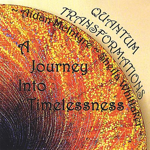 Quantum Transformations-A Journey Into Timelessnes