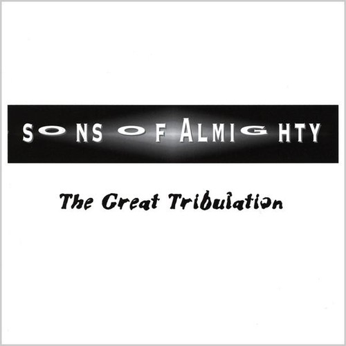 Sons of Almighty : Great Tribulation