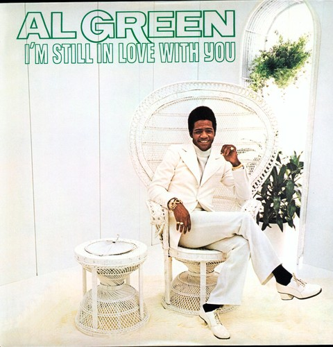 Al Green - I'm Still In Love With You [180 Gram]