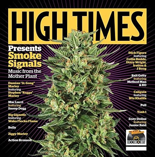 Various Artists - High Times Presents: Smoke Signals Songs From The Mother Plant