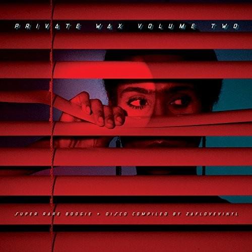 Private Wax 2 - Super Rare Boogie & Disco