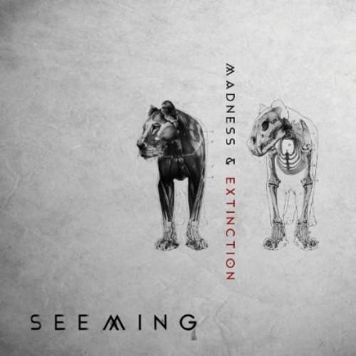 Seeming - Madness & Extinction