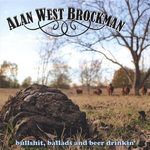 Bullshit Ballads & Beer Drinkin