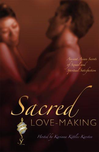 Sacred Love-Making - Sacred Love-Making
