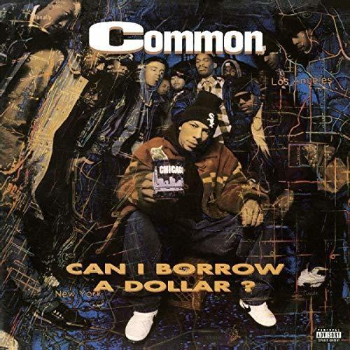 Common - Can I Borrow A Dollar (Hol)