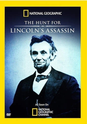 National Geographic: The Hunt for Lincoln's Assassin