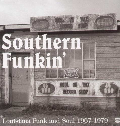 Southern Funkin-Louisiana Funk & Soul 1967-75 - Southern Funkin'-Louisiana Funk & Soul 1967-75 [Import]