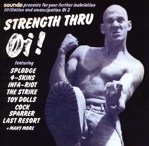 Strenght Thru Oi! - Strenght Thru Oi! [Import]