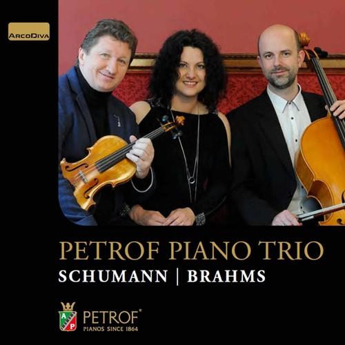 Schumann & Brahms: Petrof Piano Trio