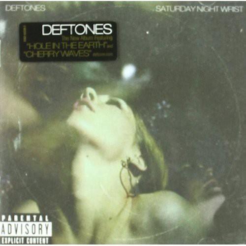 Deftones-Saturday Night Wrist