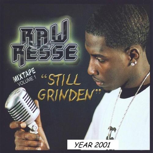 Still Grinden: 2001