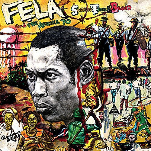 Fela Kuti - Sorrow, Tears & Blood [Vinyl]